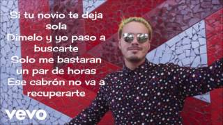 Si Tu Novio Te Deja Sola Letra   J Balvin ft  Bad Bunny