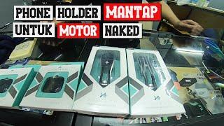 X GUARD PHONE HOLDER ..MANTAP UNTUK MOTOR NAKED
