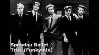 Spandau Ballet - True (Rhythm Stick Mix)