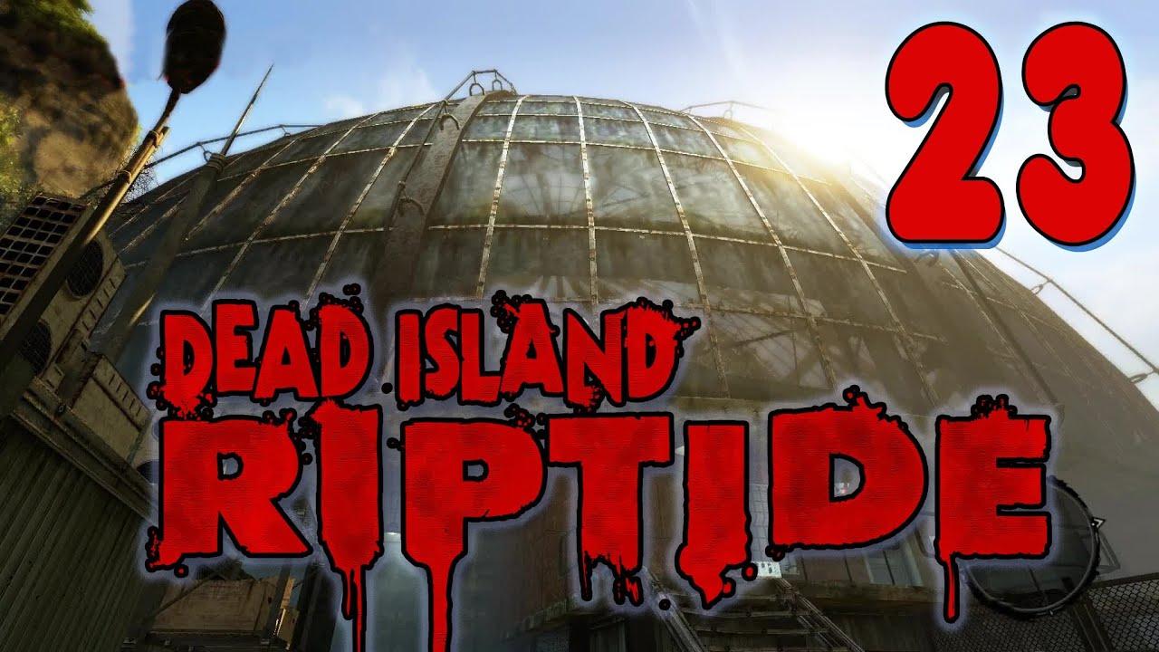 Dead Island Riptide Let