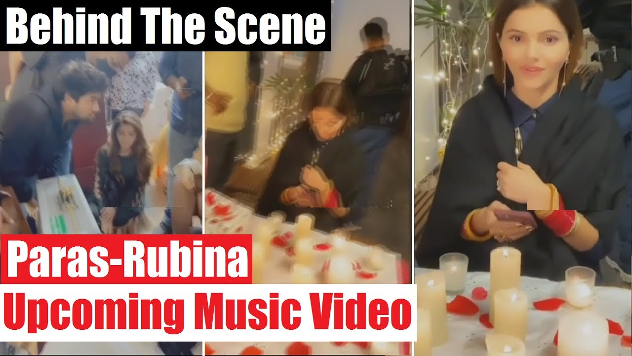 Rubina Dilaik-Paras Chhabra Upcoming Music VIDEO  Behind The Scenes Video & Pictures  FinalCutNews