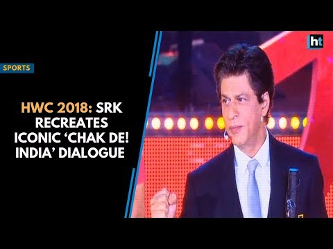 HWC 2018: SRK recreates iconic 'Chak De! India' dialogue