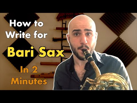 How to Write for Bari Sax in 2 Minutes