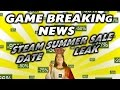 GAME BREAKING NEWS | Assassin's Creed and Steam Summer Sale Leak - Mass Effect and Hitman on hold?!