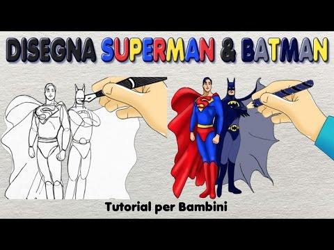 Superman E Batman Semplice Tutorial Per Insegnare Al Tuo Bambino