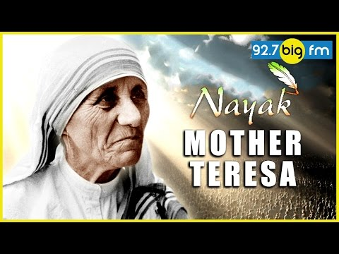 Nayak With Sanjeev Srivastava - Mother Teresa Life Story (Blessed Teresa of Calcutta)