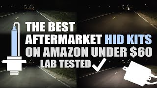 Best Aftermarket HID Kits on Amazon under $60 - Lab Tested