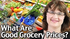 What Are Good Grocery Prices? How Much Should Groceries Cost?
