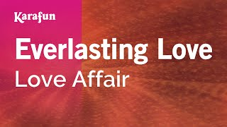 Karaoke Everlasting Love - Love Affair *
