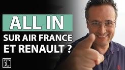 Fallait-il miser toutes ses économies sur Renault et AIR France ?