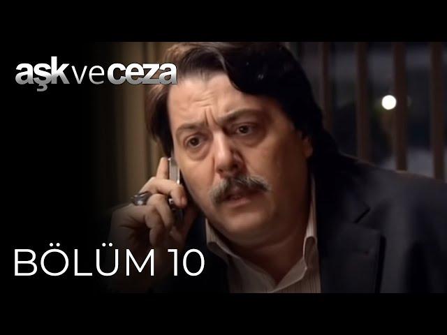 Aşk ve Ceza > Episode 10