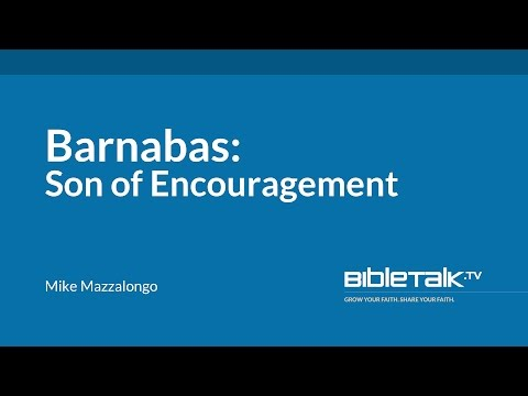 Barnabas: Son of Encouragement