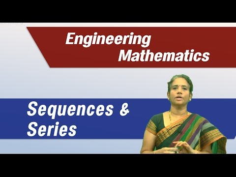 Engineering Mathematics-I: Easy method for Sequences and series Problems