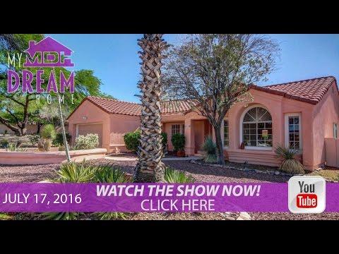 My Dream Home TV Season 2 Episode 28 Airs July 17, 2016 on Tucson ABC KGUN 9