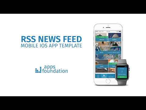 RSS News Feed App template by Apps Foundation