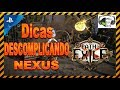PATH OF EXILE - NEXUS - DICAS (DESCOMPLICANDO!!) PS4-2019.