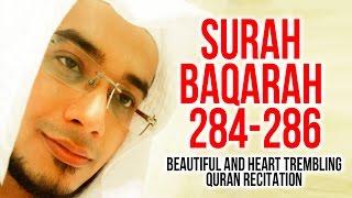 Download Surah Al Baqarah 284-286 - Must Listen!  Heart Touching Quran Recitation  By Saad Al Qureshi