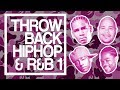 Early 2000 s Hip Hop and R B Songs  Throwback Hip Hop and R B Mix 1 Old School R B  R B Classics