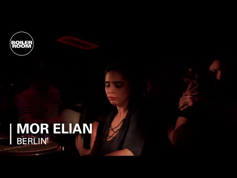 Mor Elian Boiler Room Berlin DJ Set