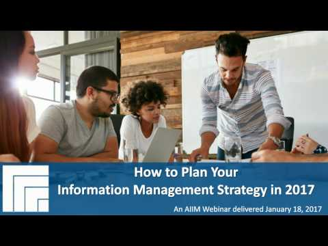 [Webinar Replay] How to Plan Your Information Management Str