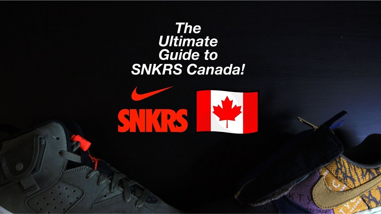 Lejos Ciudadano heroico  The Ultimate SNKRS App Canada Guide (How to use, Verify Account, Essential  Tips/Tricks) - YouTube