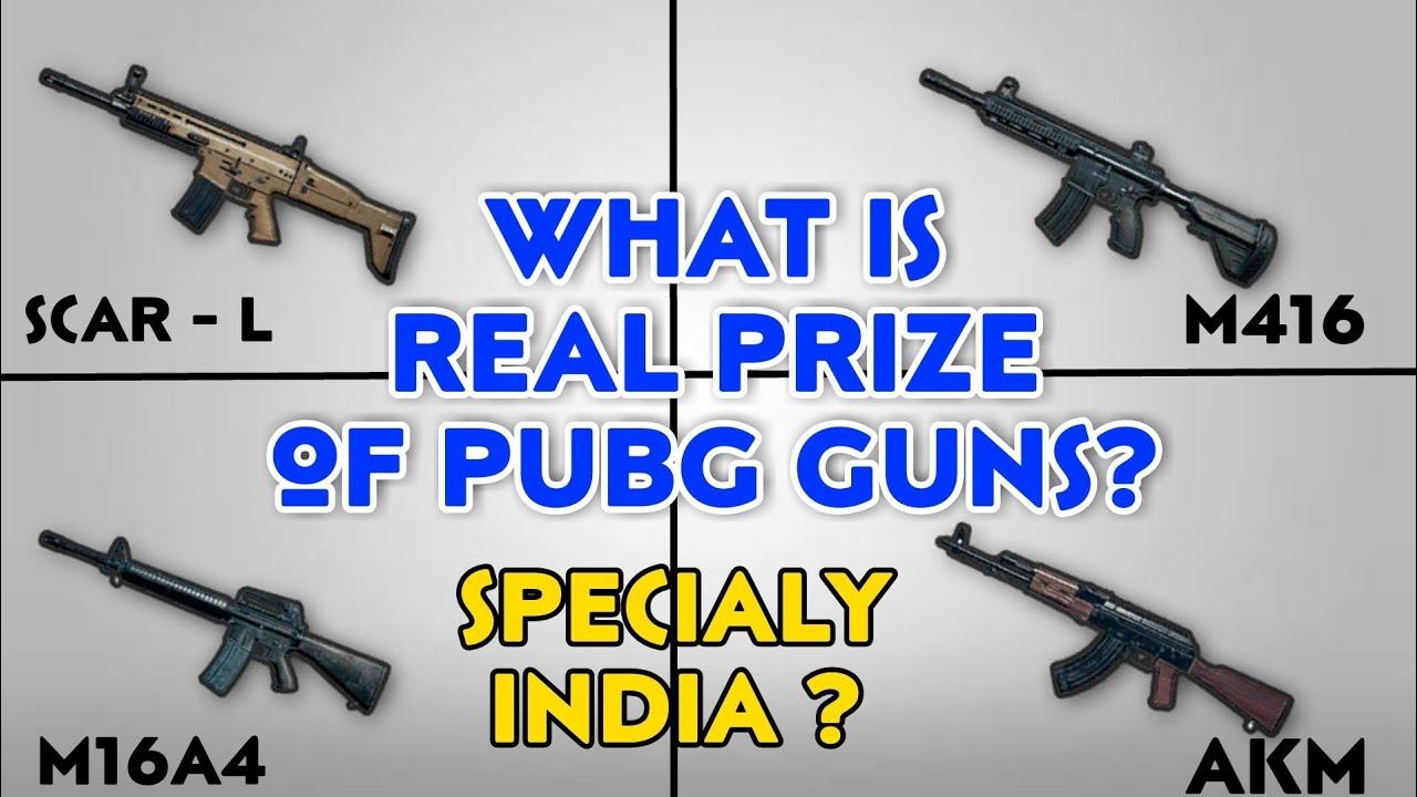 Pubg Guns: Pubg Guns Real Price In India, Pubg Guns Fact In Real Life