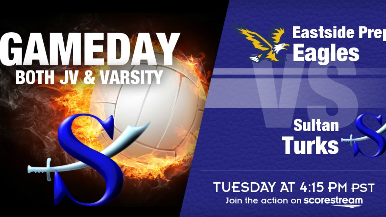 VB! Sultan vs. Eastside Prep