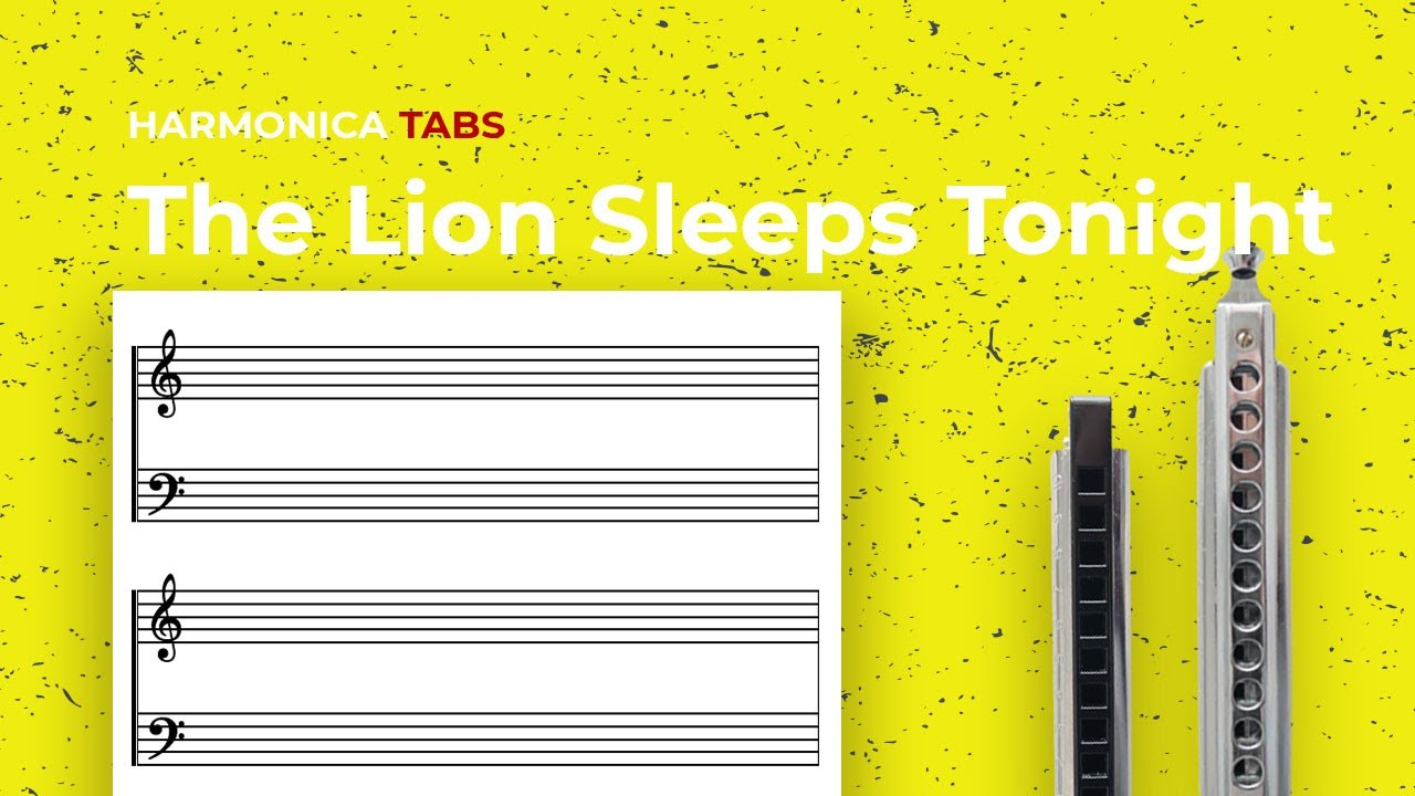 Easy harmonica songs: The Lion Sleeps Tonight (diatonic harmonica tabs)