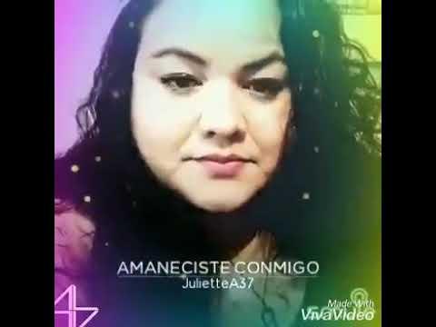 Juliette - Cover Amaneciste Conmigo-😍🎶🎙🎼🛌