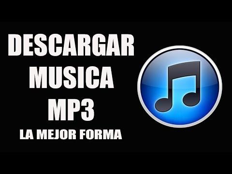 Descargar Musica MP3 De la Mejor Forma | Sin virus | Gratis | 2017