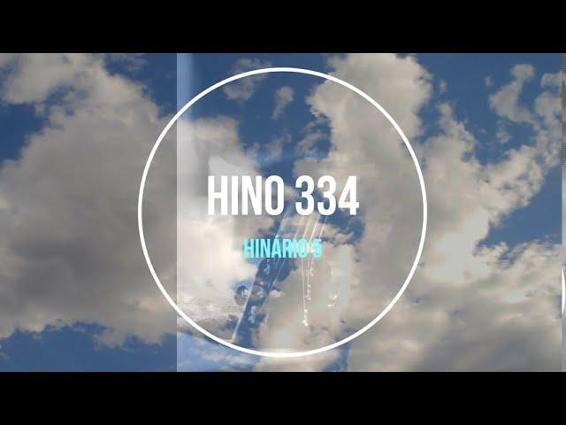 Hino 334 hinario 5