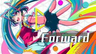 Forward  /  R Sound Design feat. 初音ミク