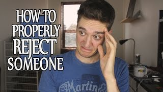 How to Reject Someone