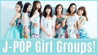 My Personal Top 20 Favourite J-POP Girl groups!