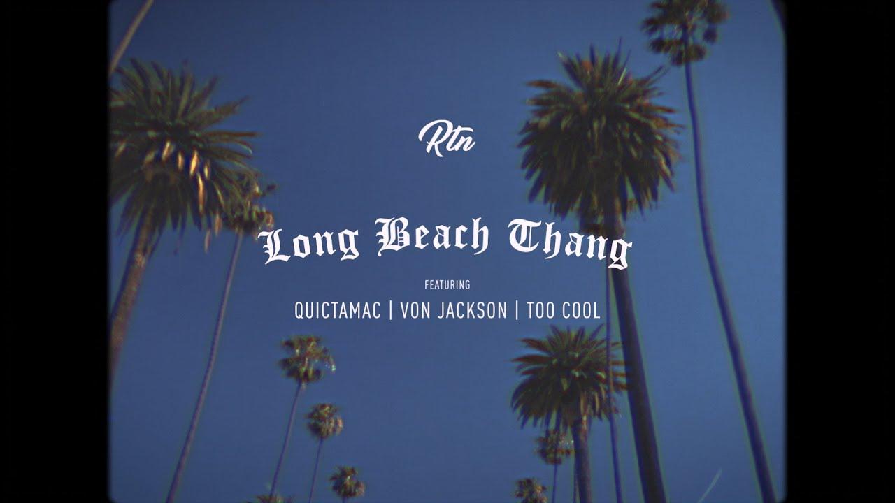Download RTN ft. Quictamac, Von Jackson & Too Cool - Long Beach Thang (G-Funk)