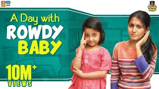 A Day with Rowdy Baby || Chutti Kuzhandhai || The Mix Tamil
