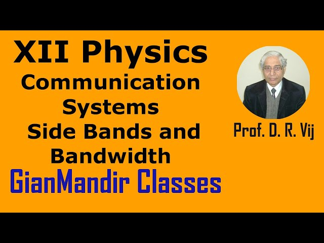 XII Physics | Communication Systems | Side Bands and Bandwidth by Amrinder Sir