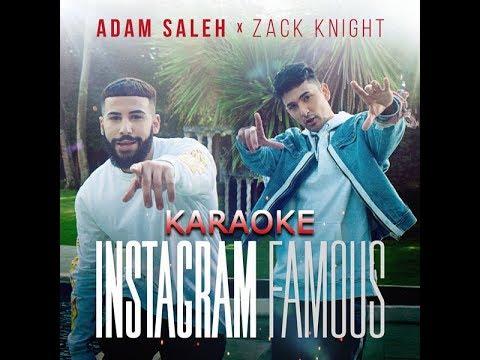 Adam Saleh x Zack Knight - Instagram Famous Karaoke