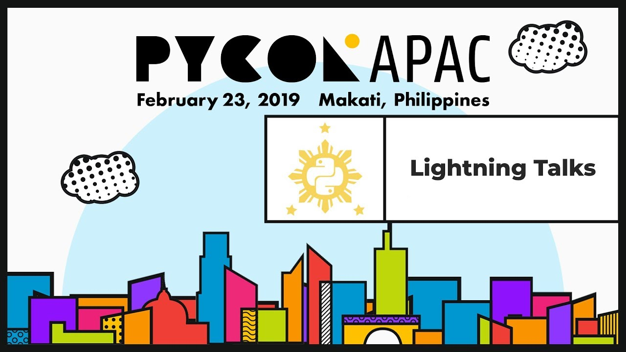 Image from Pycon APAC 2019 - Lightning Talks Part 3