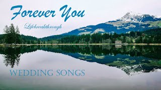 FOREVER YOU - Christian Inspirational Wedding Songs By Lifebreakthrough - Country Gospel Music