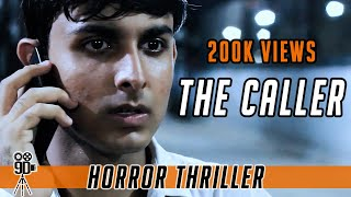 THE CALLER - Thriller Short Film | Hindi | 9D Production