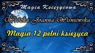 Magia 12 pełni księżyca