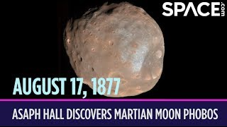 OTD in Space - Aug. 17: Asaph Hall Discovers the Martian Moon Phobos
