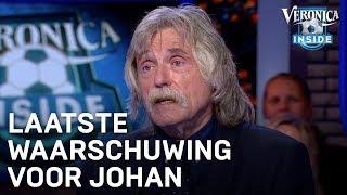 Laatste waarschuwing voor Johan | VERONICA INSIDE