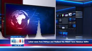 [NEWS] 7th september 2018   fabulous tv pattaya