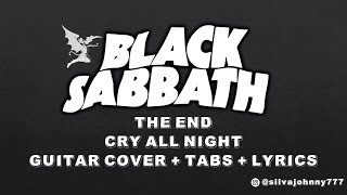 Black Sabbath - The End - Cry all night - Guitar cover with tabs & lyrics