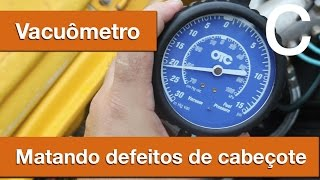 Dr CARRO Análise de Válvulas de Cabeçote, conheça o super vacuômetro!