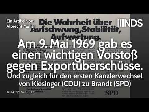 Am 9. Mai 1969 gab es einen wichtigen Vorstoß gegen Exportüberschüsse | Albrecht Müller