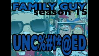 Family guy season 15 uncensored scenes