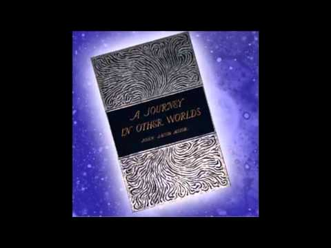 A Journey in Other Worlds: A Romance of the Future (FULL Audio Book) part 3